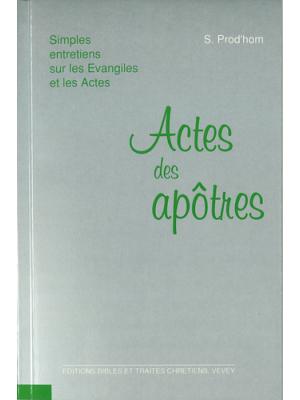 Simples entretiens sur les Actes des Apôtres