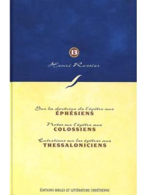 Méditations (Vol. 13) sur Ephésiens à 2 Thessaloniciens
