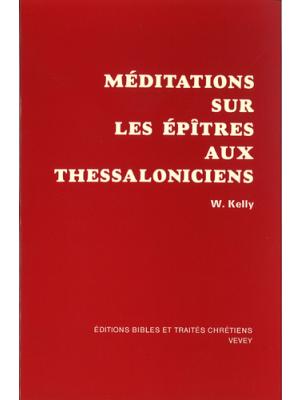 Méditations sur les épîtres aux Thessaloniciens
