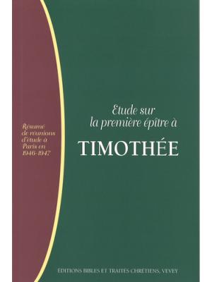 Étude sur la première épître à Timothée