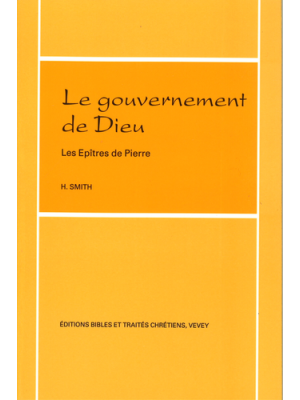 Le gouvernement de Dieu, les épîtres de Pierre