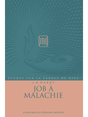 Job à Malachie, JND - Vol 2