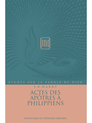 Actes à Philippiens, JND - Vol 4