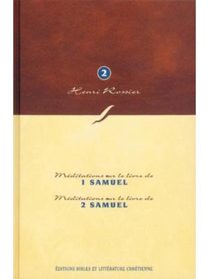 Méditations (Vol. 2) sur 1 et 2 Samuel