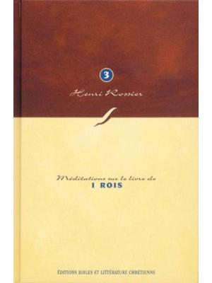 Méditations (Vol. 3) sur 1 Rois
