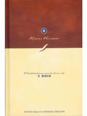 Méditations (Vol. 4) sur 2 Rois