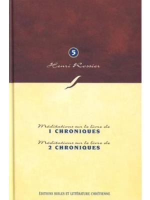 Méditations (Vol. 5) sur 1 et 2 Chroniques
