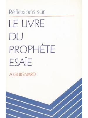 Réflexions sur le livre du prophète Esaïe