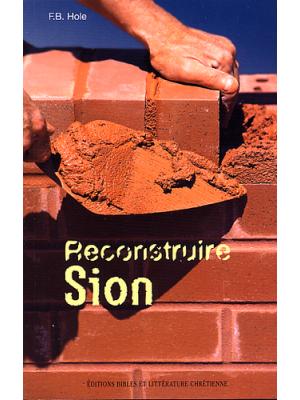 Reconstruire Sion