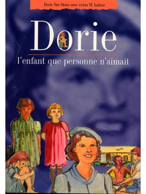 Dorie, l'enfant que personne n'aimait
