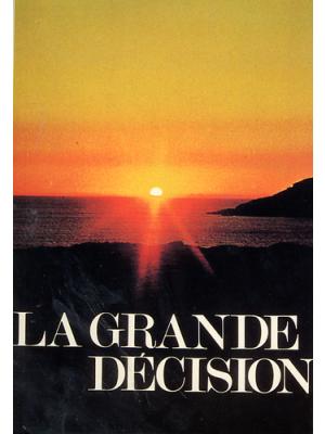 La grande décision