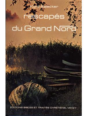 Rescapés du grand Nord
