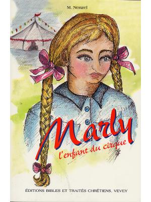 Marly, l'enfant du cirque