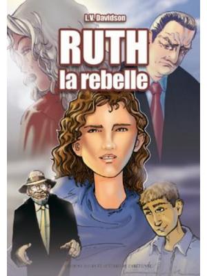 Ruth la rebelle