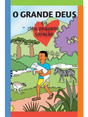 Le grand Dieu et ton petit coeur, portugais