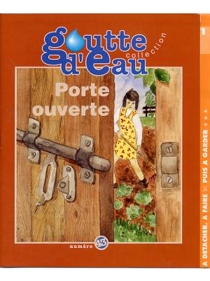 Goutte d'eau n°43 : Porte Ouverte