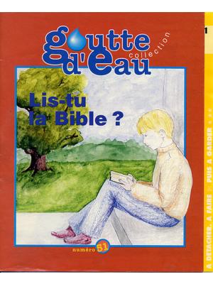 Goutte d'eau n°51 : Lis-tu la Bible ?