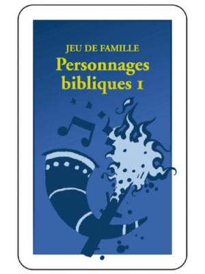Jeu de famille biblique : Personnages bibliques n°1