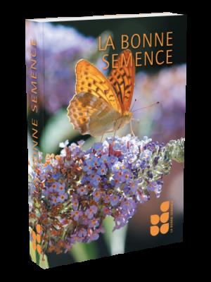 La Bonne Semence, livre grand format, perpétuel