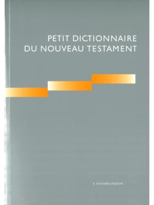 Petit Dictionnaire du Nouveau Testament
