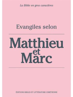 Évangiles selon Matthieu et Marc, gros caractères