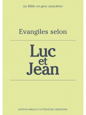 Évangiles selon Luc et Jean, gros caractères