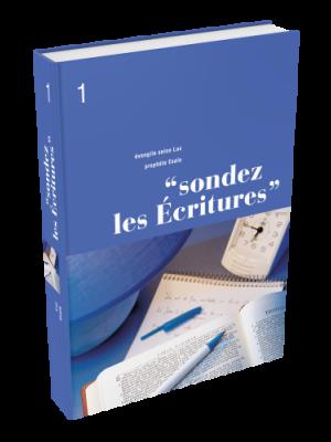 Sondez les Écritures, volume 01