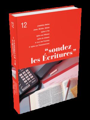 Sondez les Écritures, volume 12