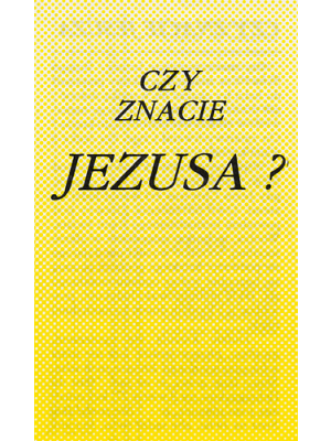 Connaissez-vous Jésus ? Polonais