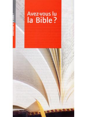 Avez-vous lu la Bible ?