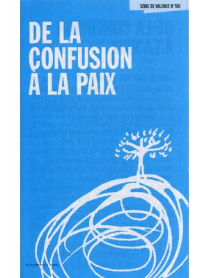 De la confusion à la paix (paquet de 100)