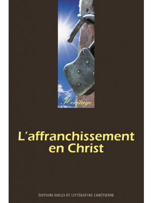 L'affranchissement en Christ