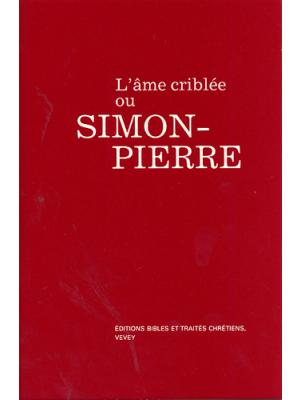 L'âme criblée ou Simon Pierre