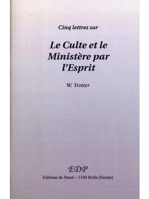 Cinq lettres sur le culte et le ministère de l'Esprit