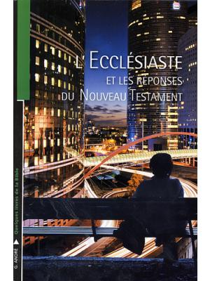L'Ecclésiaste et les réponses du Nouveau Testament