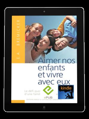 Aimer nos enfants et vivre avec eux -eBook