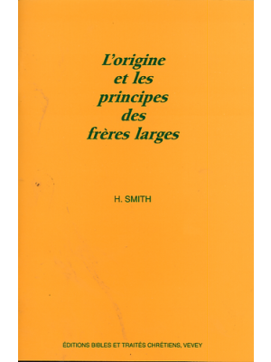 Origine et principes des frères larges
