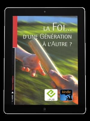 La foi d'une génération à l'autre -eBook