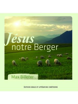 Jésus notre Berger