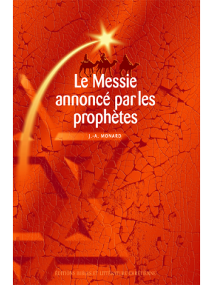 Le Messie annoncé par les prophètes