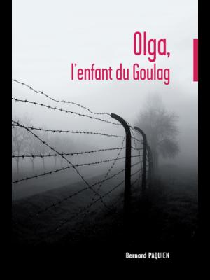 Olga, l'enfant du Goulag