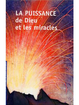 La puissance de Dieu et les miracles