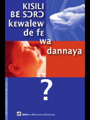 Sauvés par les oeuvres ou par la foi ? bambara