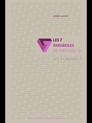 Les 7 paraboles de Matthieu 13