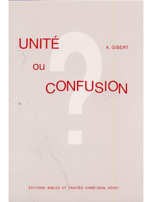 Unité ou confusion ?