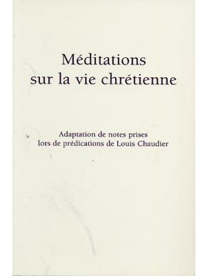 Méditations sur la vie chrétienne
