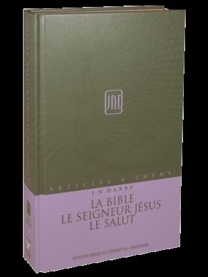 Articles à thème - Vol 9 - La Bible, le Seigneur Jésus, le salut