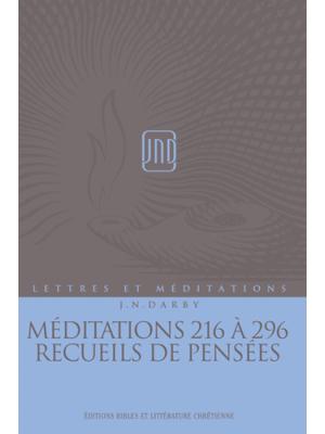 Lettres et Méditations - Vol 16 -  Méd. 216 à 296 - Pensées