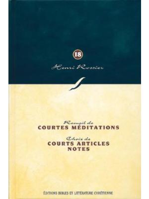 Courtes méditations, courts articles, notes (Vol. 18)